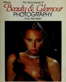 Продвинутые техники бьюти и гламурной фотографии - Бернштейн Г.