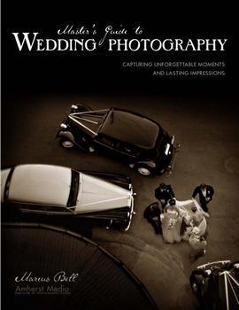Руководство мастера по свадебной фотографии - Белл М.